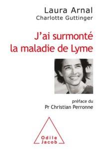 livre J'ai surmonté la maladie de Lyme éditions Odile Jacob